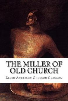 The Miller Of Old Church 1444639668 Book Cover