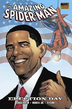 Spider-Man: Election Day - Book #19 of the Amazing Spider-Man 1999 Collected Editions