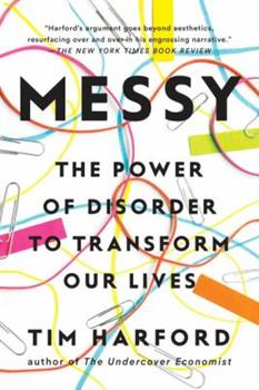 Paperback Messy: The Power of Disorder to Transform Our Lives Book