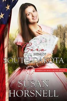 Cora: Bride of South Dakota: American Mail Order Brides - Book #40 of the American Mail-Order Brides
