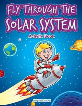 Paperback Fly Through the Solar System Activity Book