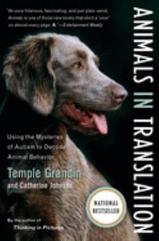 Paperback Animals in Translation: Using the Mysteries of Autism to Decode Animal Behavior Book