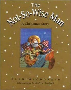 The Not-So-Wise Man 0802851967 Book Cover