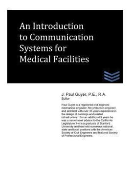 Paperback An Introduction to Communication Systems for Medical Facilities Book