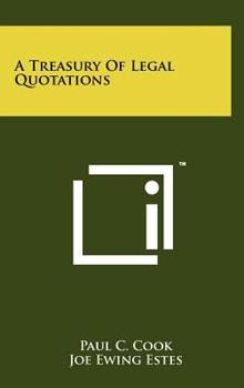 Hardcover A Treasury of Legal Quotations Book