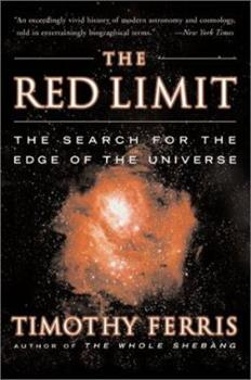 The Red Limit: The Search for the Edge of the Universe 055311431X Book Cover