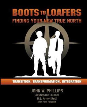 Paperback Boots to Loafers: Finding Your New True North Book
