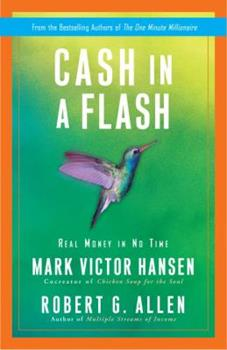 Cash in a Flash: Fast Money in Slow Times 0307453316 Book Cover