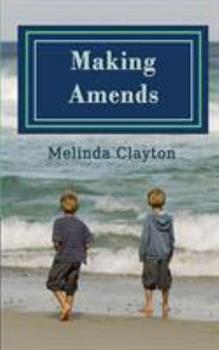 Making Amends 0996388419 Book Cover