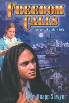 Freedom Calls : Journey of a Slave Girl 1572492066 Book Cover