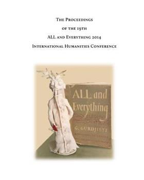 The Proceedings of the 19th International Humanities Conference: All & Everything 2014 1502314800 Book Cover