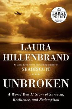 Unbroken: A World War II Story of Survival, Resilience, and Redemption book cover