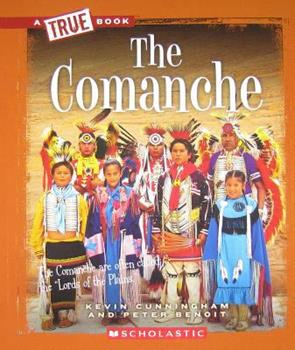The Comanche - Book  of the A True Book