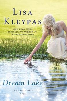 Dream Lake - Book #3 of the Friday Harbor