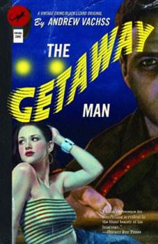The Getaway Man 1400031192 Book Cover