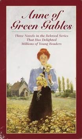 Anne of Green Gables, Anne of Avonlea, Anne's House of Dreams - Book  of the Anne of Green Gables