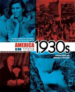 America in the 1930s - Book #4 of the Decades of Twentieth-Century America