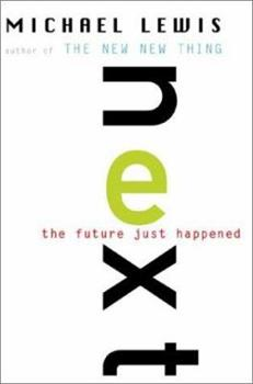Next: The Future Just Happened 0393020371 Book Cover