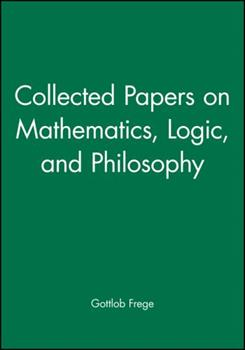 Collected Papers on Mathematics, Logic, and Philosophy 0631127283 Book Cover