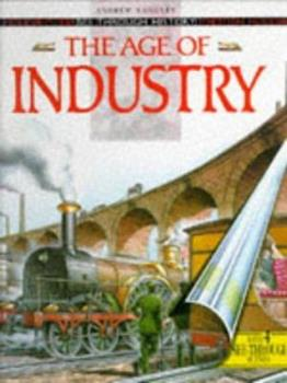 The Age of Industry 0600577554 Book Cover