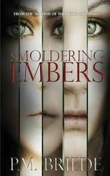 Smoldering Embers - Book #1 of the Grace Series