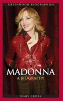 Madonna: A Biography - Book  of the Greenwood Biographies