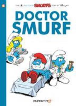 Docteur Schtroumpf - Book #18 of the Les Schtroumpfs / The Smurfs