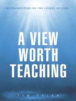 Paperback A View Worth Teaching: A Commentary on the Gospel of John Book