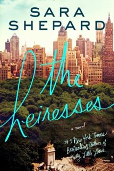 Heiresses - Book #1 of the Heiresses