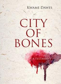 City of Bones: A Testament 0810134624 Book Cover