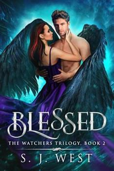 Blessed - Book #2 of the Watcher Books