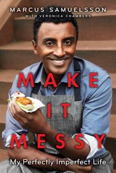 Make It Messy: My Perfectly Imperfect Life 0385744005 Book Cover