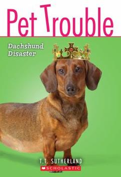 Dachshund Disaster 0545202728 Book Cover