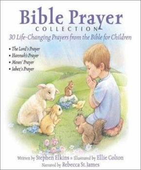 Hardcover Bible Prayer Collection: 30 Life-Changing Prayers from the Bible for Children Book
