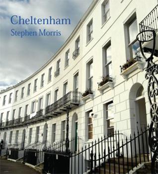 Cheltenham. Photographs by Stephen Morris 0711229031 Book Cover