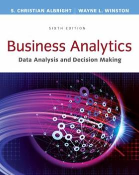 Business Analytics: Data Analysis & Decision Making 1259025772 Book Cover