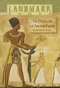 Paperback The Pharaohs of Ancient Egypt Book