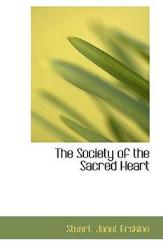 Paperback The Society of the Sacred Heart Book