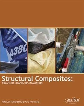 Perfect Paperback Structural Composites: Advanced Composites in Aviation Book