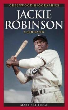 Jackie Robinson: A Biography - Book  of the Greenwood Biographies