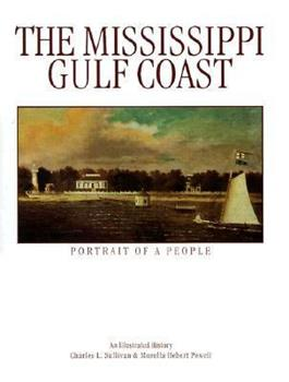 Hardcover The Mississippi Gulf Coast: Portrait of a People Book