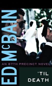 'Til Death - Book #9 of the 87th Precinct