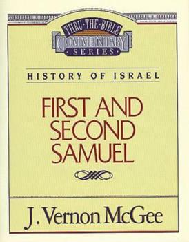1 & 2 Samuel - Book #12 of the Thru the Bible
