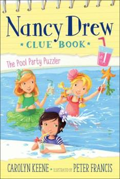 Pool Party Puzzler - Book #1 of the Nancy Drew Clue Book