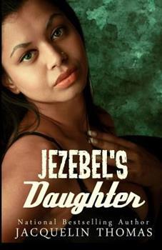 Jezebel's Daughter - Book #2 of the Jezebel