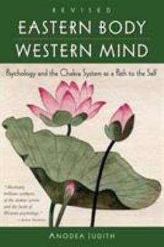 Paperback Eastern Body, Western Mind : Psychology and the Chakra System as a Path to the Self Book
