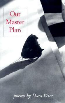 Our Master Plan (Carnegie Mellon Poetry) 0887482945 Book Cover
