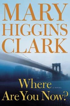 Where Are You Now? 1416570888 Book Cover