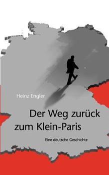 Paperback Der Weg Zur?ck Zum Klein-Paris Book