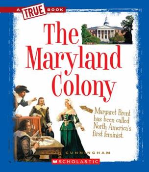 The Maryland Colony - Book  of the A True Book